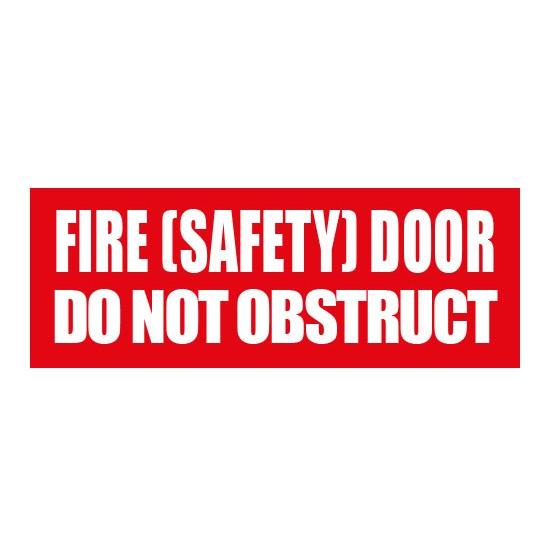 FIRE DOOR DO NOT OBSTRUCT SIGN - 320 X 120mm